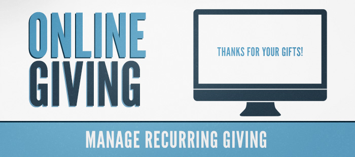 Online Giving: Manage Recurring Giving