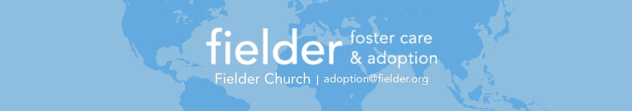 Fielder Missions Banner
