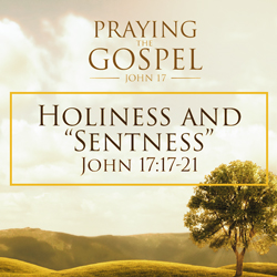 "Holiness and ""Sentness"""
