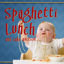 Spaghetti Lunch & Cake Auction