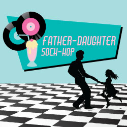 Father-Daughter Sock-Hop